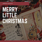 Merry Little Christmas von Various Artists