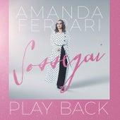 Sossegai (Playback) de Amanda Ferrari