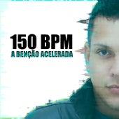 150 Bpm, A Benção Acelerada de DJ Pezão