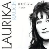 19 Treffers Van 21 Jaar von Laurika Rauch