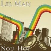 Nou-Hot by Lil Man