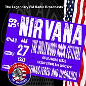 Legendary FM Broadcasts - The Hollywood Festival, Rio de Janeiro Brazil  27th January 1993 von Nirvana