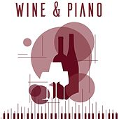 Wine & Piano by Various Artists