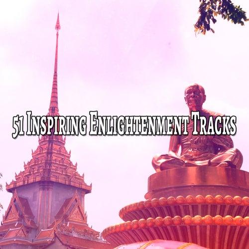 51 Inspiring Enlightenment Tracks von Entspannungsmusik