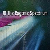 10 The Ragtime Spectrum by Bossa Cafe en Ibiza