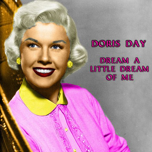 Dream A Little Dream Of Me van Doris Day