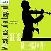 Milestones of a Legend: Georg Kulenkampff, Vol. 9 von Georg Kulenkampff