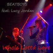Whole Lotta Love von Beat Boys