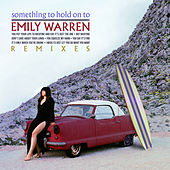 Something to Hold on To (Remixes) fra Emily Warren