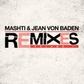 Mashti & Jean Von Baden Remixes Vol. 1 von Various Artists
