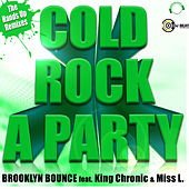 Cold Rock a Party by Brooklyn Bounce