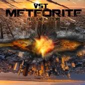 Meteorite (feat. E-40 & TayF3rd) von VST