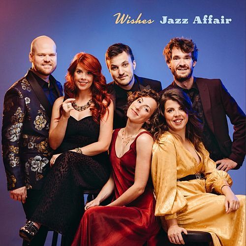 Wishes de Jazz Affair