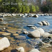 Calm River for Yoga by Pontino
