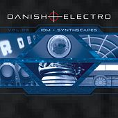Danish Electro, Vol. 3: IDM + Synthscapes von Various Artists