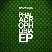 Phalacrophobia - EP by Håkan Lidbo