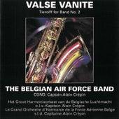 Valse Vanite de Belgian Air Force Band