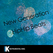 New Generation Hip Hop Beats by Instrumental King