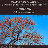 Scheherazade, Russian Easter Festival. Polovtsian Dances by Claudio Colombo