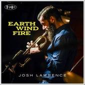 Earth Wind Fire by Josh Lawrence