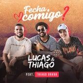 Fecha Comigo de Lucas & Thiago