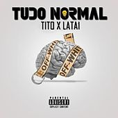 Tudo Normal by Tito