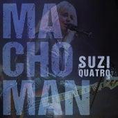 Macho Man by Suzi Quatro