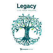 Legacy - Live From Ireland by Vineyard Worship