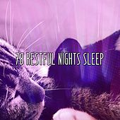 78 Restful Nights Sleep by Lullaby Land