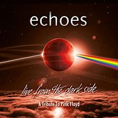 Live from the Dark Side von The Echoes