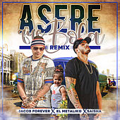 Asere Que Bola (Remix) von Jacob Forever