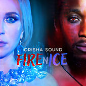 Fire n Ice von Orisha Sound