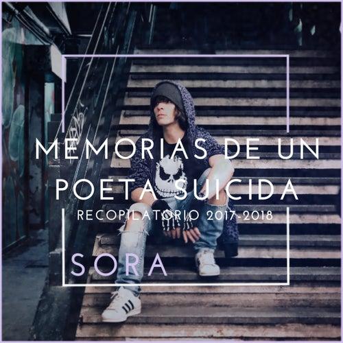 Memorias de un Poeta Suicida: Recopilatorio 2017-2018 de Sora