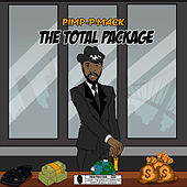 The Total Package by Pimp P Mack