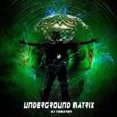 Underground Matrix by Dj tomsten