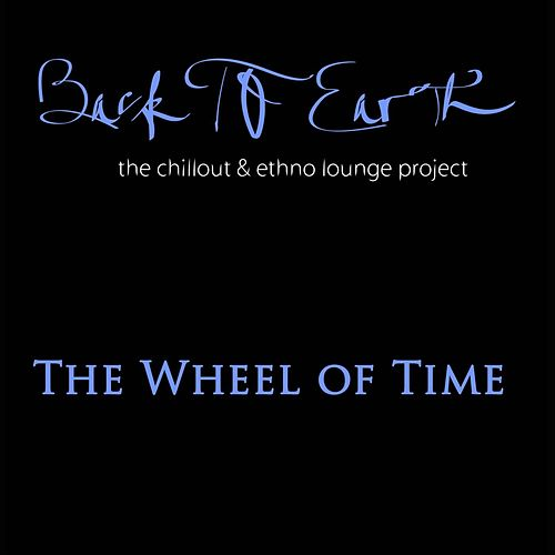 The Wheel of Time von Back to Earth