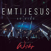 Em Ti Jesus (In Jesus' Name) by Mais de Cristo Worship