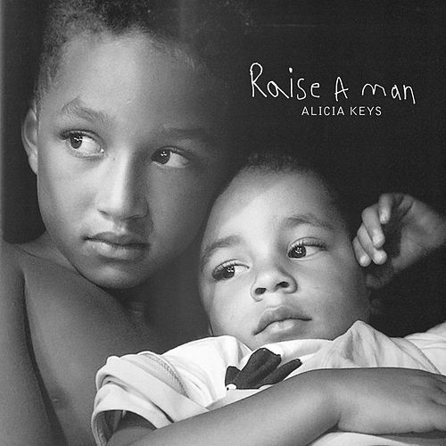 Raise A Man von Alicia Keys