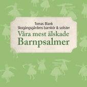 Våra Mest Älskade Barnpsalmer by Tomas Blank