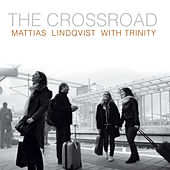 The Crossroad by Mattias Lindqvist
