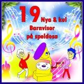 19 Nya& Kul Barnvisor - på speldosa by Tomas Blank
