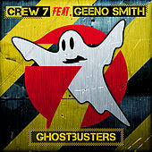 Ghostbusters by Crew 7