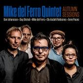 Autumn Sessions de Mike del Ferro Quintet