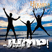 Jump by Holmes & Watson