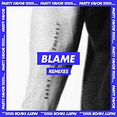 Blame (Remixes) von Party Favor