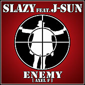 Enemy (Axel F) by Slazy