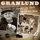 Sanger Jeg Lærte Av Faren Min de Trond Granlund
