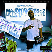 Major Moves 2 - Motion Pitcure Life by Deedot