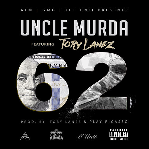 62 (feat. Tory Lanez) by Uncle Murda