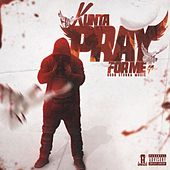 Pray for Me by Kunta